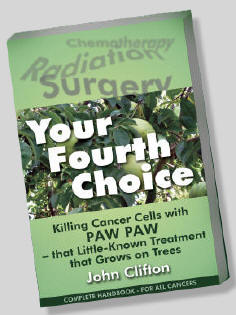 Killing Cancer Cells with Paw Paw - Your Fourth Choice